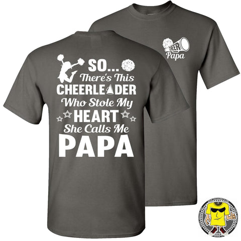 Image of So There's This Cheerleader Who Stole My Heart She Calls Me Papa Cheer Papa Shirt charcoal