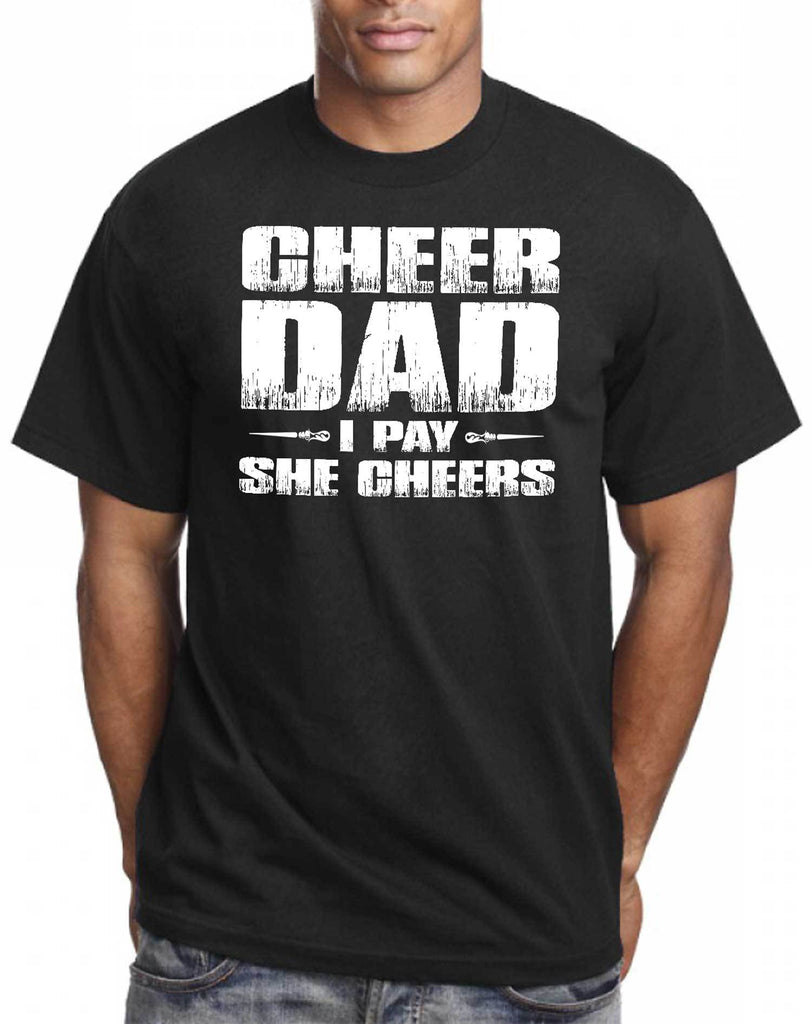 I Pay She Cheers Cheer Dad Shirts mock up