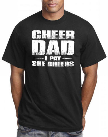Image of I Pay She Cheers Cheer Dad Shirts mock up