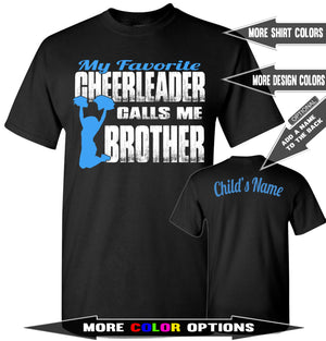 My Favorite Cheerleader Calls Me Brother | Cheer Brother Shirts