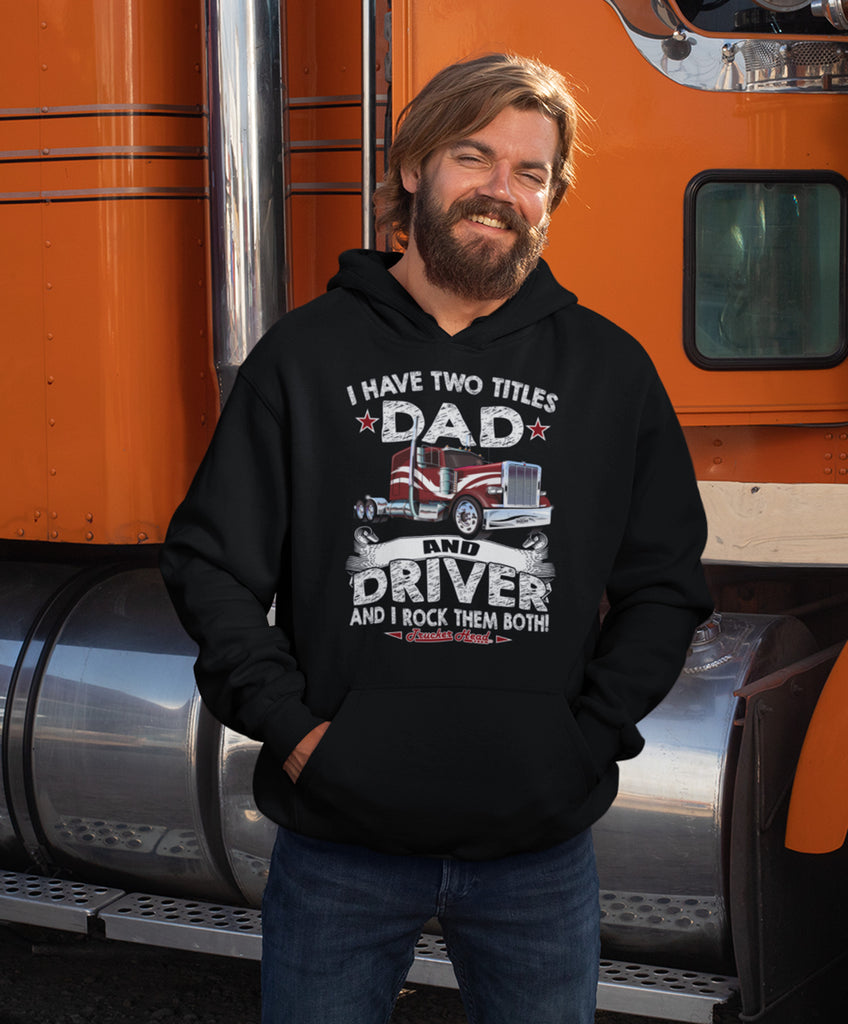 Dad And Driver Rock Them Both Trucker Hoodie mock up