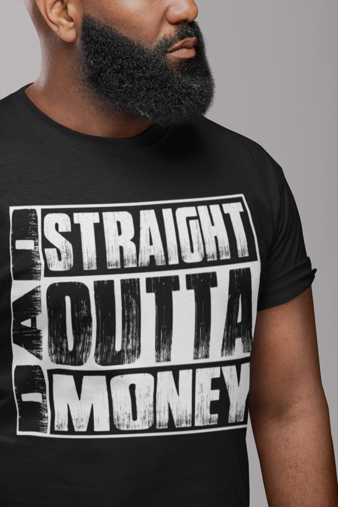 Dad Straight Outta Money Funny Dad Shirts mock up