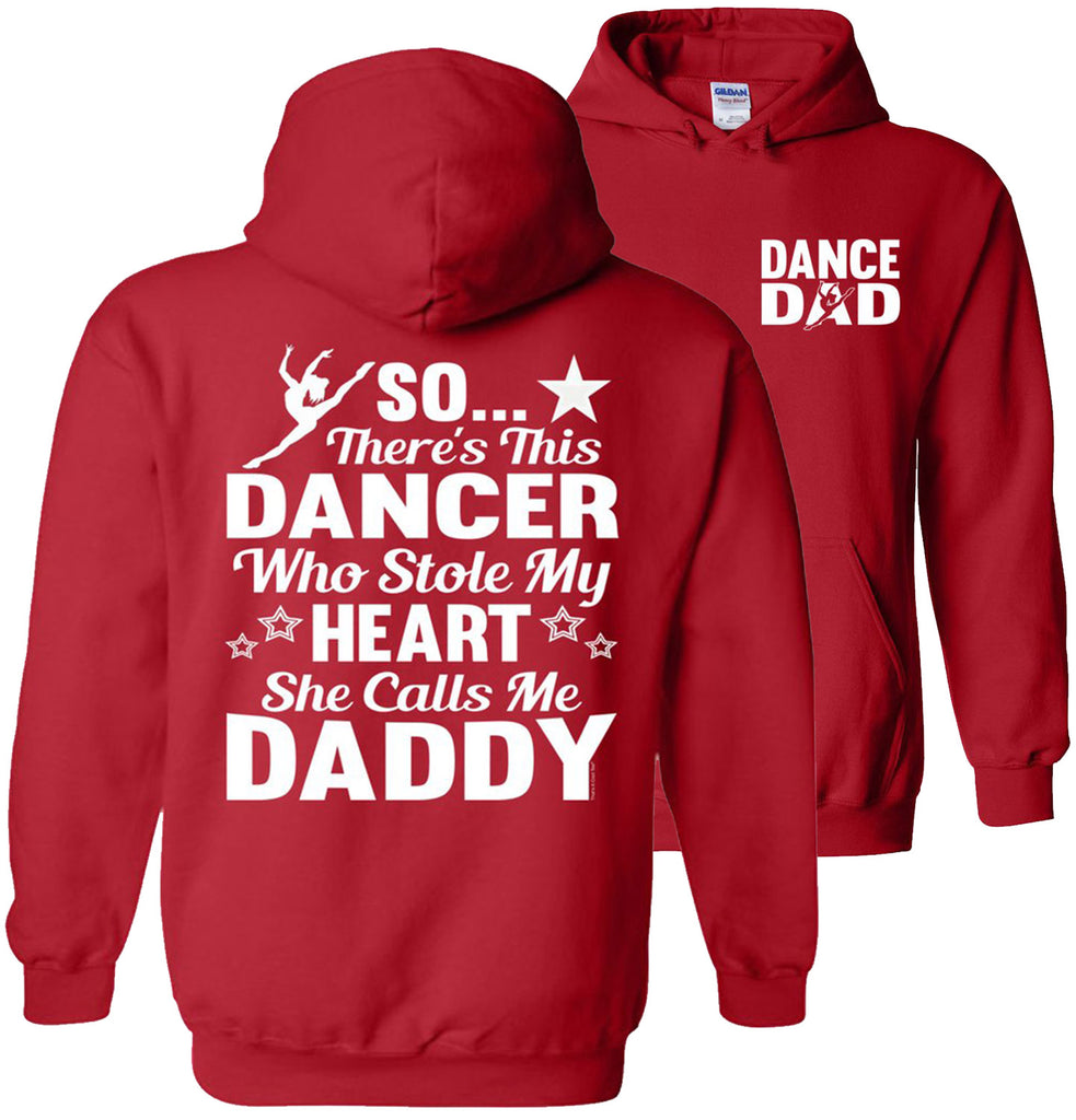 Dancer Who Stole My Heart Daddy Dance Dad Hoodie red