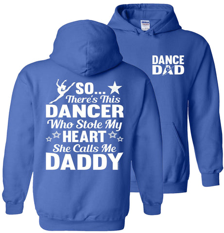 Image of Dancer Who Stole My Heart Daddy Dance Dad Hoodie royal