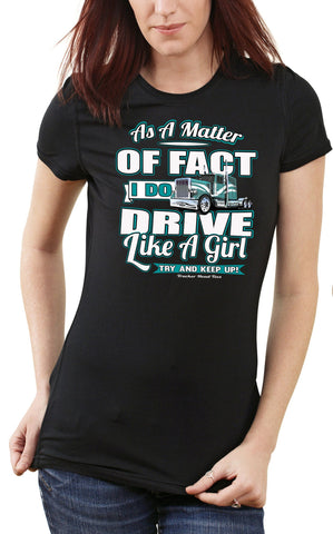 Image of As A Matter Of Fact I Do Drive Like A Girl Women's Trucker Shirts mock up