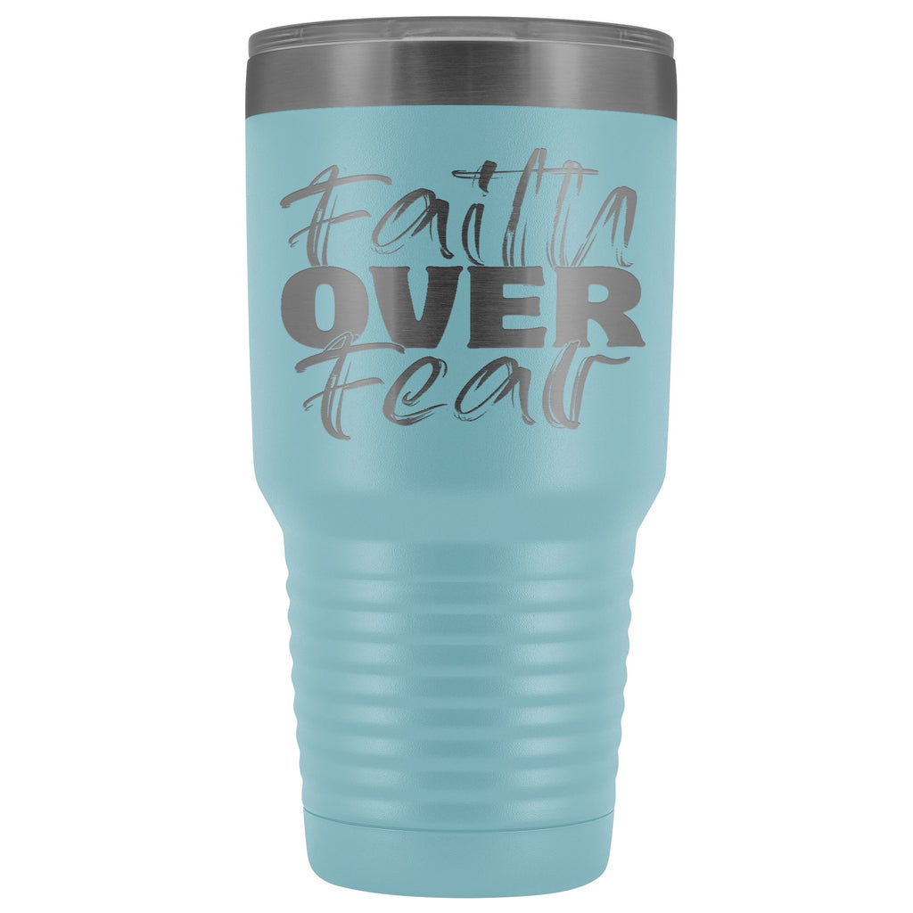 Faith Over Fear Christian Tumblers light blue