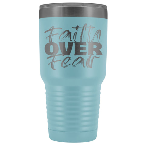 Image of Faith Over Fear Christian Tumblers light blue