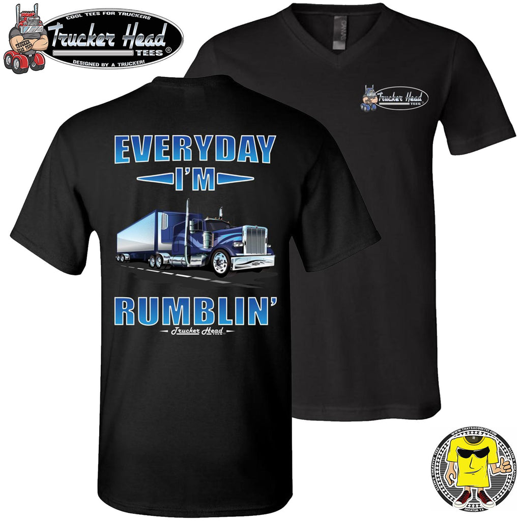 Everyday I'm Rumblin Truck Driver Tee Shirts black v-neck