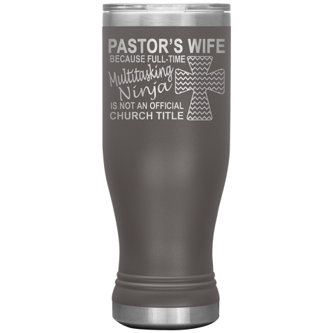 Image of Pastor's Wife Multitasking Ninja Funny Pastor's Wife Tumbler pewter