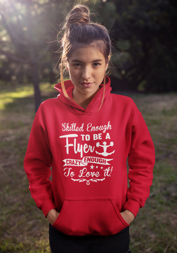 Crazy Enough To Love It! Cheer Flyer Cheer Hoodies mock up