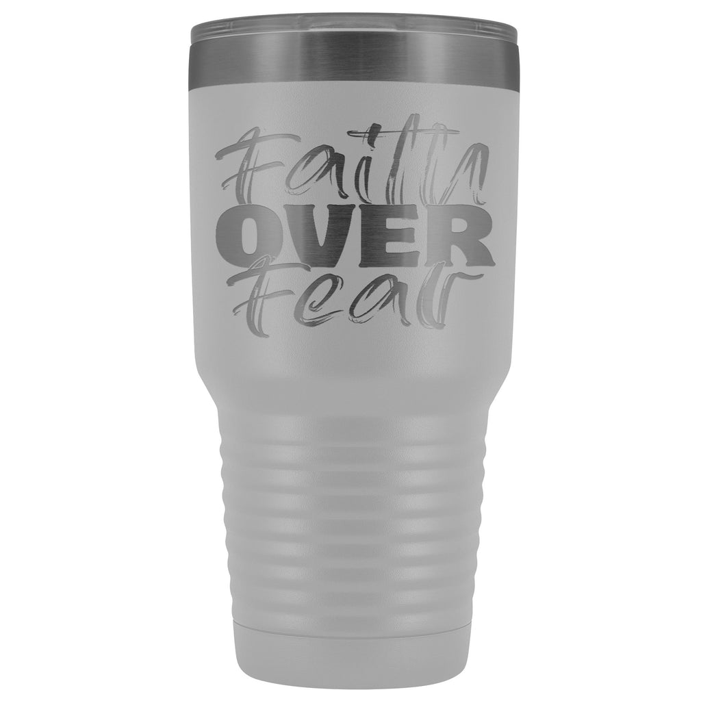 Faith Over Fear Christian Tumblers white