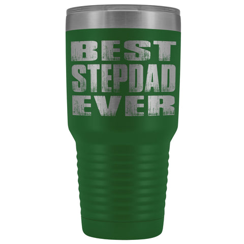 Image of Best Stepdad Ever 30 Ounce Vacuum Tumbler green