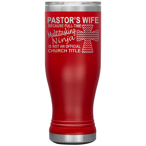 Pastor's Wife Multitasking Ninja Funny Pastor's Wife Tumbler red
