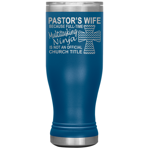 Image of Pastor's Wife Multitasking Ninja Funny Pastor's Wife Tumbler blue
