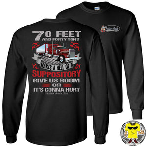 Give Us Room Or It's Gonna Hurt! Funny Trucker Shirts LS