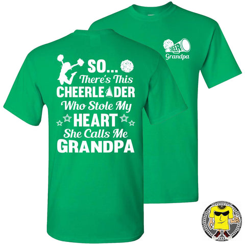 Image of So There's This Cheerleader Who Stole My Heart She Calls Me Grandpa Cheer Grandpa Shirts green