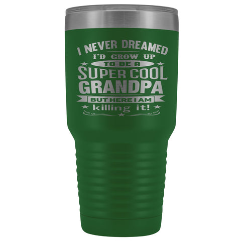 Image of Super Cool Grandpa 30 Ounce Vacuum Tumbler Grandpa Travel Mug green