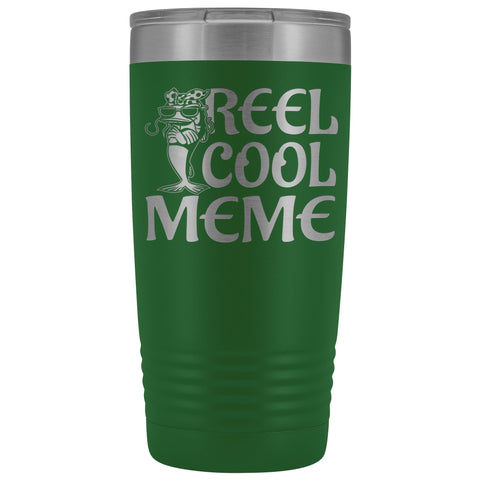 Reel Cool Meme 20oz Tumbler green