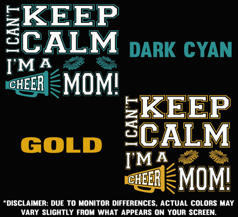 Image of I Can't Keep Calm I'm A Cheer Mom Design Color Samples 3