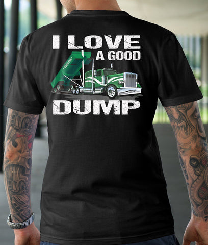 Image of I Love A Good Dump Funny Trucker T-Shirt mock up