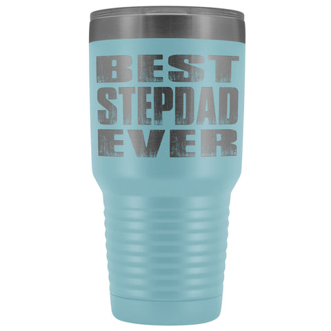 Image of Best Stepdad Ever 30 Ounce Vacuum Tumbler light blue