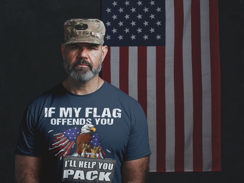 If My Flag Offends You I'll Help You Pack Proud American T Shirts man