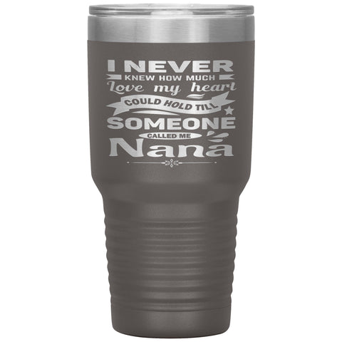 Someone Called Me Nana Tumbler Cup 30oz pewter