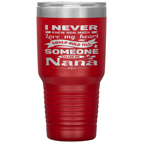 Someone Called Me Nana Tumbler Cup 30oz red
