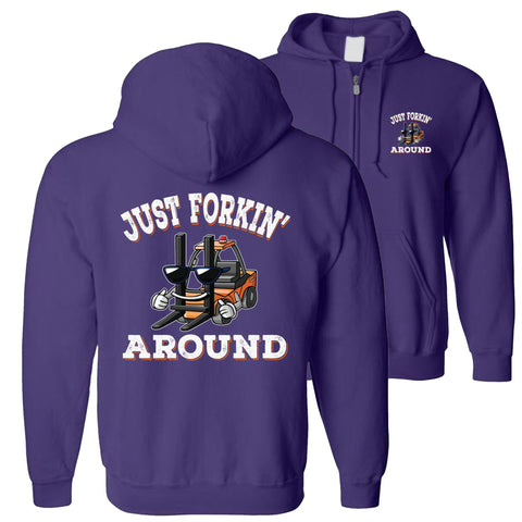 Just Forkin' Around Funny Forklift Hoodies zip up purple