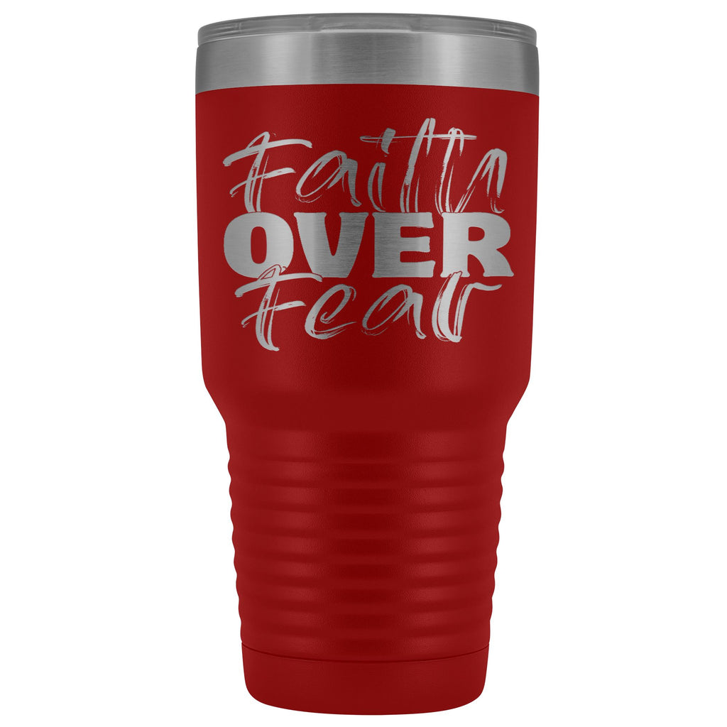 Faith Over Fear Christian Tumblers red