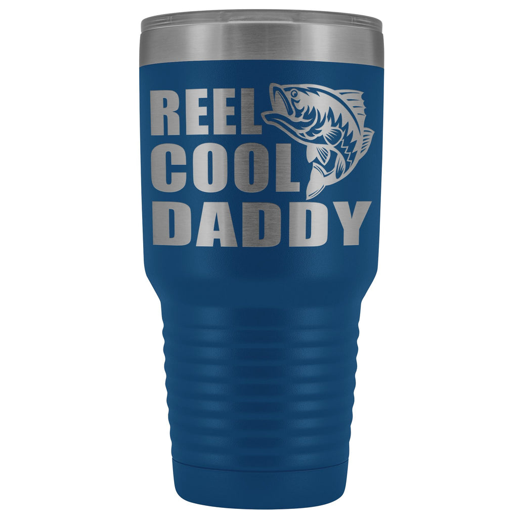 Reel Cool Daddy 30oz.Tumblers Daddy Travel Coffee Mug blue