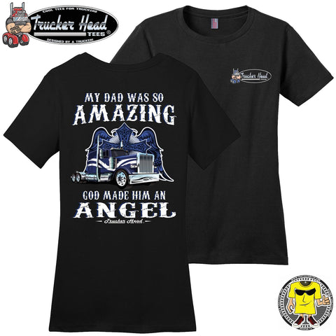 Image of My Dad Was So Amazing God Made Him An Angel Trucker TShirt, Remembrance Shirt ladies crew
