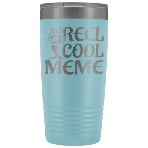 Reel Cool Meme 20oz Tumbler light blue