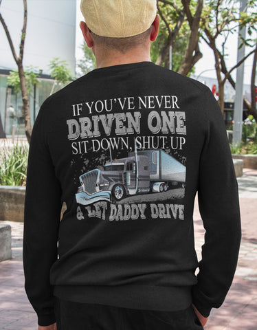 Image of Let Daddy Drive Funny Trucker Shirts LS mock up
