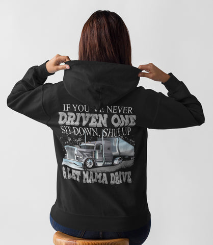 Image of Let Mama Drive Funny Lady Truck Driver Hoodies mock up