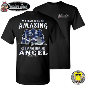 My Dad Was So Amazing God Made Him An Angel Trucker TShirt, Remembrance Shirt crew