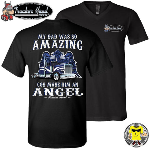 Image of My Dad Was So Amazing God Made Him An Angel Trucker TShirt, Remembrance Shirt v-neck