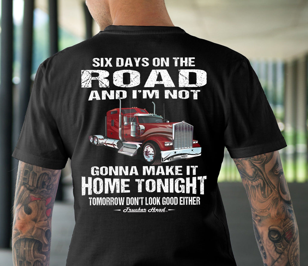 Six Days On The Road Funny Trucker Shirts mock up