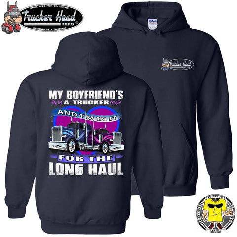 My Boyfriend's A Trucker And I'm In It For The Longhaul Truckers Girlfriend Hoodie pullover navy