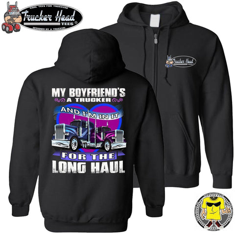 Image of My Boyfriend's A Trucker And I'm In It For The Longhaul Truckers Girlfriend Hoodie zip up black
