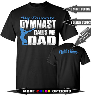 My Favorite Gymnast Calls Me Dad Gymnastic Dad Shirt