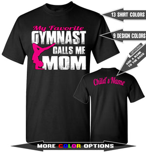 My Favorite Gymnast Calls Me Mom Gymnastics Mom Shirts