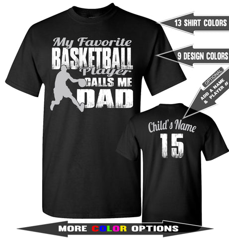 My Favorite Basketball Player Calls Me Dad | Basketball Dad Shirts sales mock up