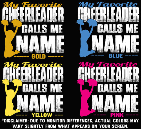 Image of My Favorite Cheerleader Calls Me Design Color Options 1