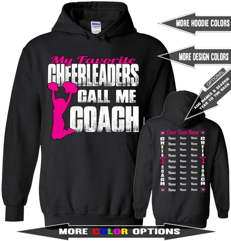 Image of My Favorite Cheerleaders Call Me Coach Cheer Coach Hoodies