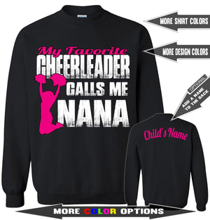 My Favorite Cheerleader Calls Me Nana Cheer Nana Sweatshirt