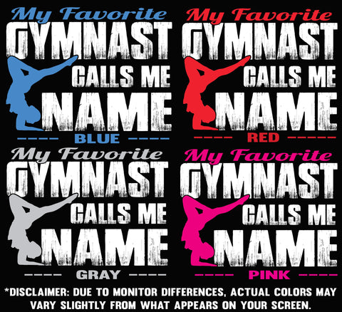 Image of My Favorite Gymnast Calls Me Design Color Options 1