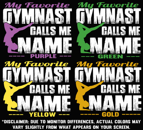 My Favorite Gymnast Calls Me Design Color Sample 2
