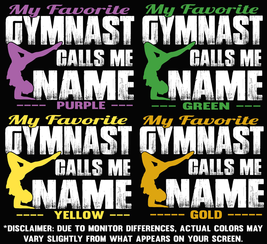 My Favorite Gymnast Calls Me Design Color Options 2