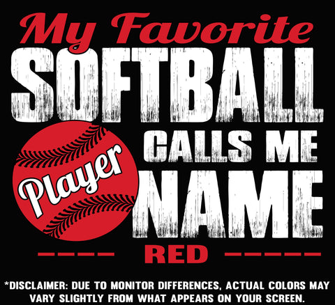 Image of My Favorite Softball Player Calls Me Design Color Options Red